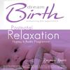Dream Birth: PostNatal Hypnosis Relaxation by Benjamin P Bonetti
