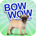 BOW WOW Barking Dogs
